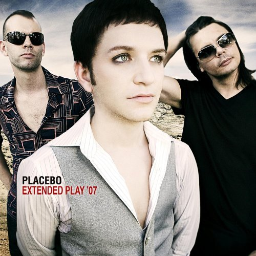 Placebo - Extended Play '07 [EP] (2007)