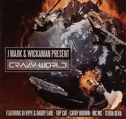 J Majik and Wickaman - Crazy World (2007)