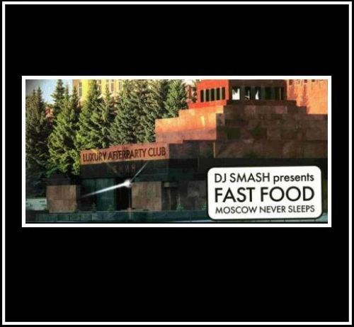 Dj Smash - Pr Fast Food Moscow Never Sleeps: Promo Dj Pool (2007)