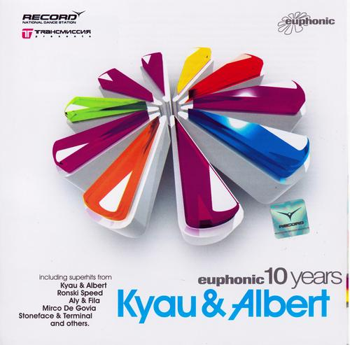 KYAU & ALBERT – 10 YEARS OF EUPHONIC