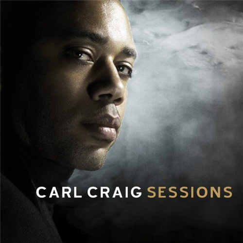 Carl Craig - Sessions - 2CD (2008)