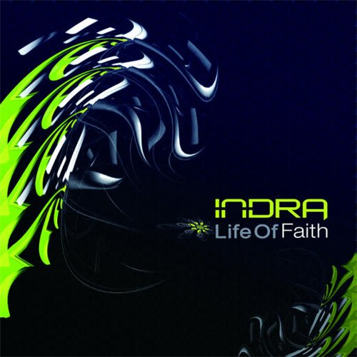 Indra - Life Of Faith (2007)