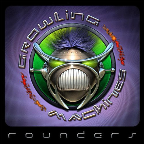 "Growling Machines - ""Rounders"" RETAIL (p) 2oo7"