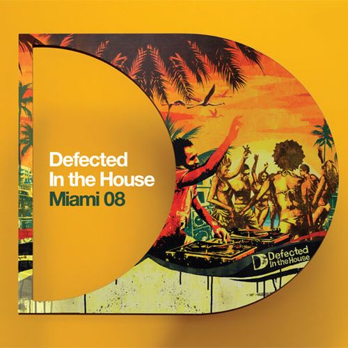 VA - Defected In The House Miami 08 (2008) 3xCD
