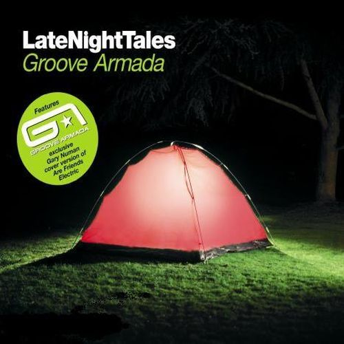 Groove Armada - Late Night Tales (2008)