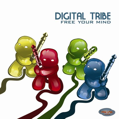 Digital Tribe - Free Your Mind  (2007)