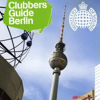 Ministry of Sound - Clubbers Guide To Berlin (Mixed by Daniel Rajkovic) (2008)