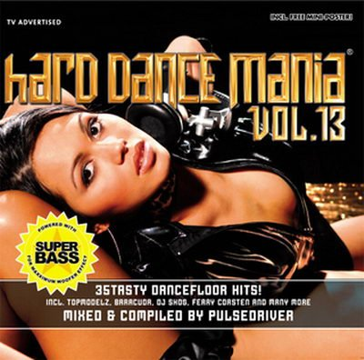 VA - Hard Dance Mania Vol.13 Mixed By Pulsedriver (2008) 2xCD