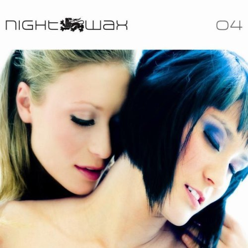 VA - Nightwax Vol.4 Mixed By Female Deejays (2008)