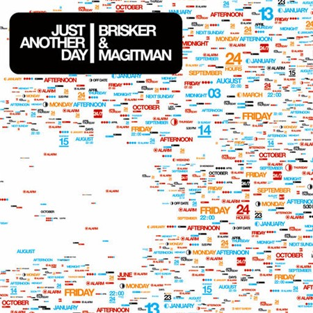 Brisker and Magitman - Just Another Day (2008)