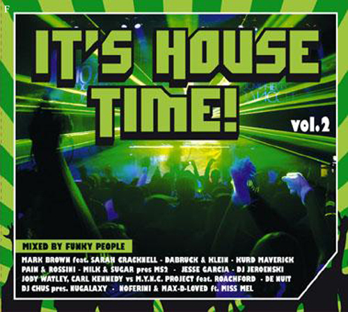 It's House Time vol.2 - Mixed by Funky People (2008)