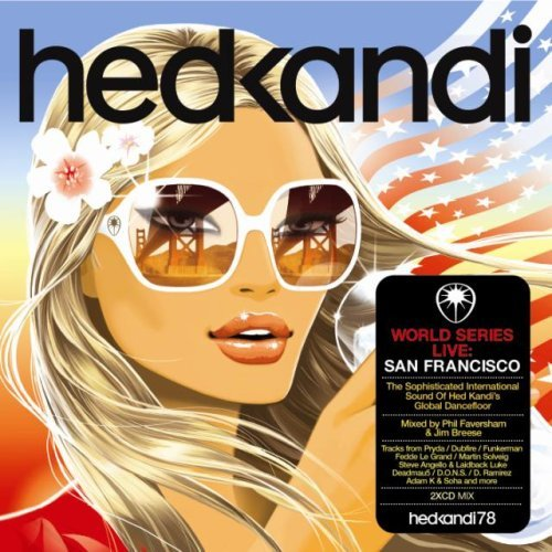 Hed Kandi World Series Live: San Francisco