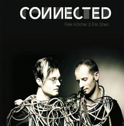 Felix Krocher And Eric Sneo - Connected (2008)