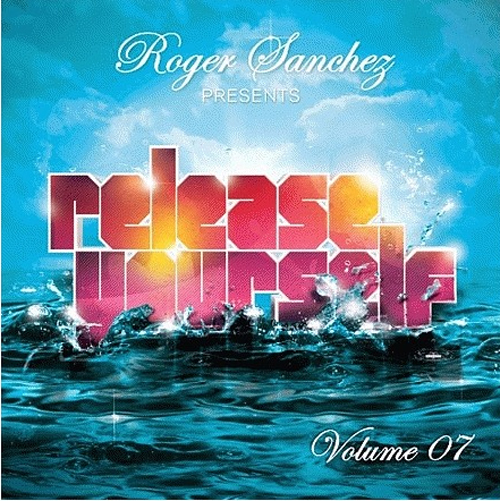 Roger Sanchez Presents Release Yourself Volume 7 Unmixed (2008)