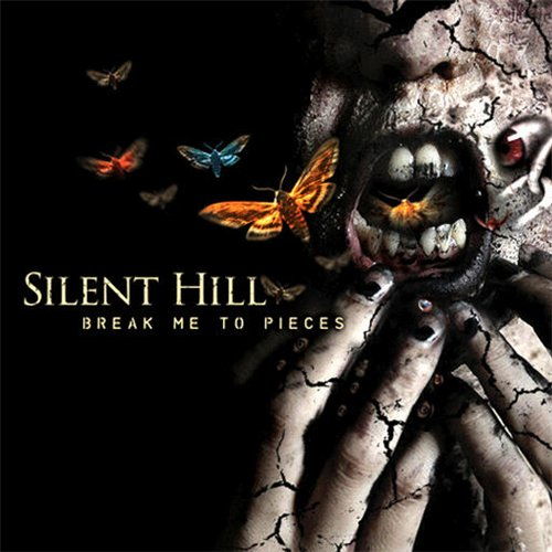 "Silent Hill - ""Break Me To Pieces""  2008"