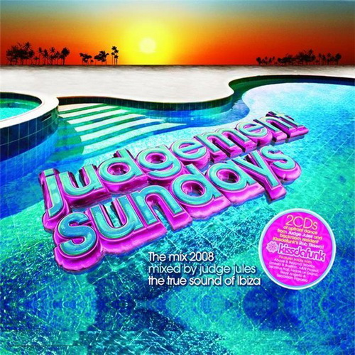 Judgement Sundays Mixed By Judge Jules & Rob Tissera (2008) 2xCD