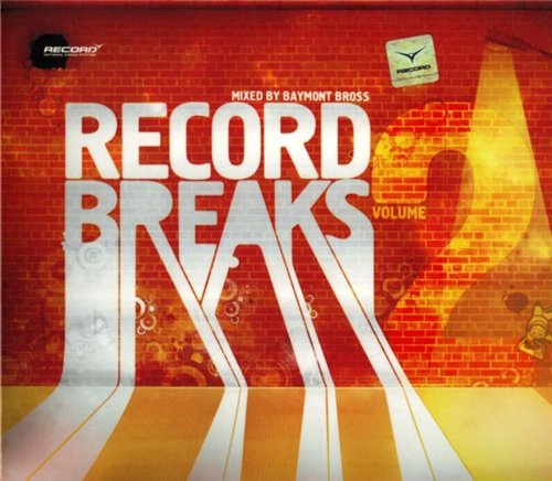 Record Breaks Vol.2 (Mixed by Baymont Bross)