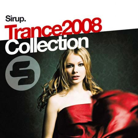 VA - Sirup Trance Collection (2008)