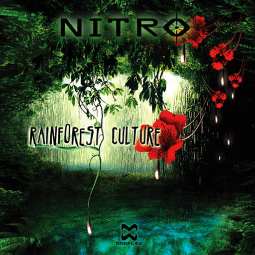 Nitro - Rainforest Culture (2008)