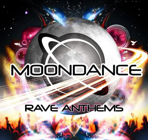 Moondance Rave Anthems 2008