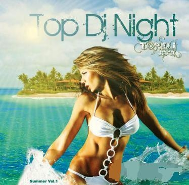 Top Dj Night: Summer vol.1 - mixed by Dj Шевцов (2008)