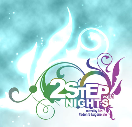 2 Step Nights Vol.1 mixed by DJs Vaden & Eugene Blo (2008) 2xCD