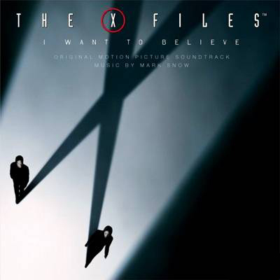 OST: The X-Files - I Want To Believe (2008)