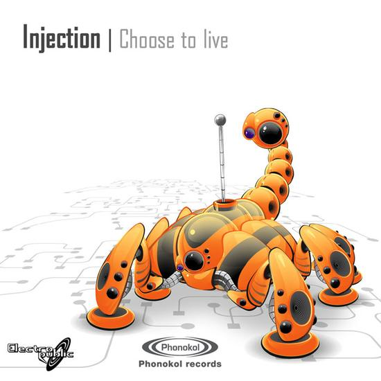 Injection - Choose To Live (2008)