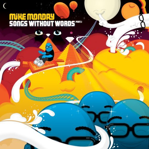 Mike Monday - Songs Without Words Part 1 (2008)