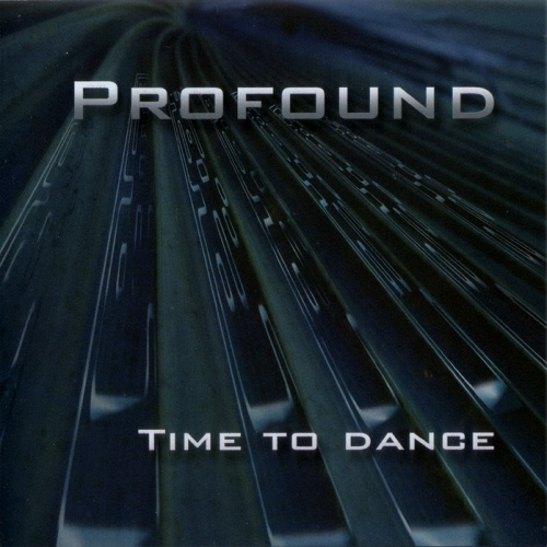 Profound - Time To Dance (2008)
