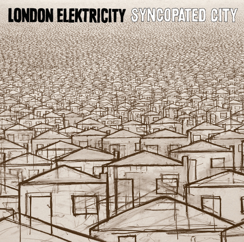 London Elektricity - Syncopated City (2008)