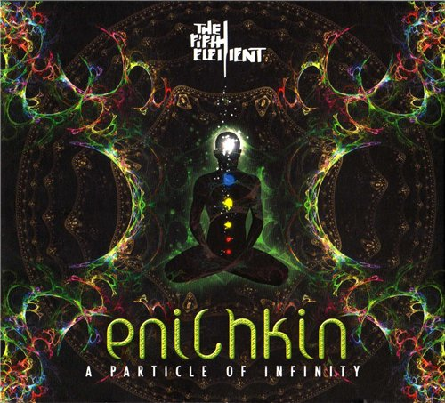 Enichkin - A Particle Of Infinity (2008)