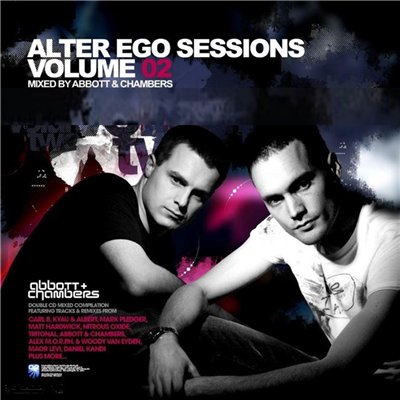Alter Ego Sessions Vol. 02 (Mixed By Abbott and Chambers) (2008)