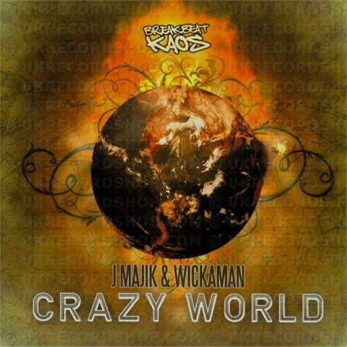 J Majik And Wickaman - Crazy World (2008)