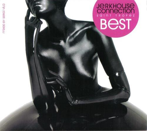 VA - Jerkhouse Connection Saint Tropez Best mixed by Sergi Vila (2008) 2xCD