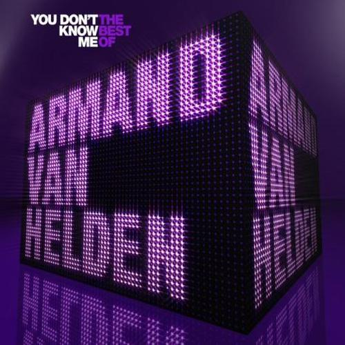 Armand Van Helden - You Don't Know Me: The Best Of (2008)