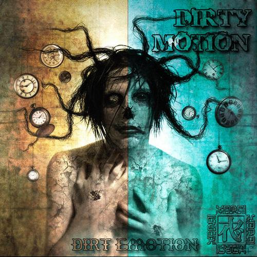 Dirty Motion - Dirt Emotion (2008)
