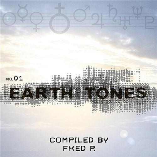 Earth Tones No 1: Compiled By Fred P (2008)