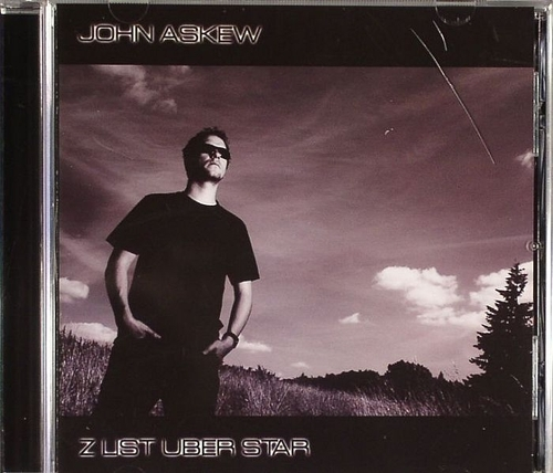 John Askew - Z List Uber Star (incl. Unmixed Versions) (2008)