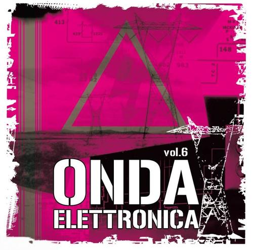 VA - Onda Elettronica Vol.6 (2008) 2xCD