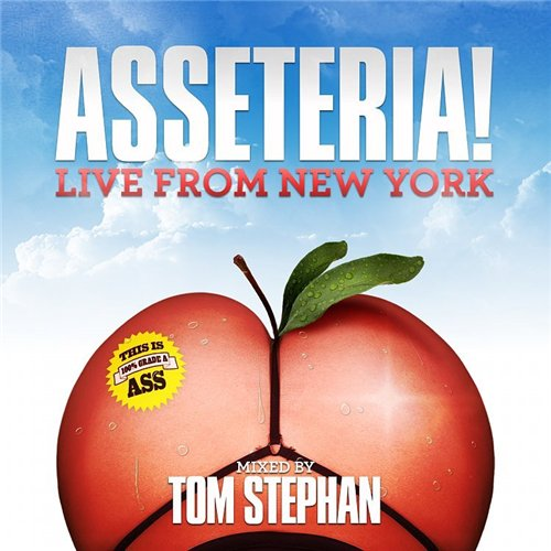 Asseteria: Live From New York Mixed By Tom Stephan (2008)