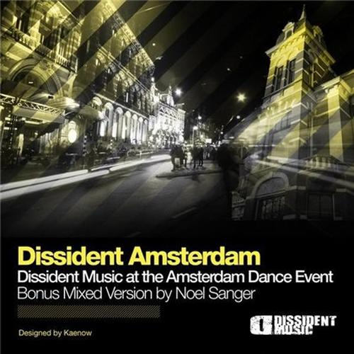 VA - Dissident Amsterdam: Mixed By Noel Sanger (2008) 2xCD