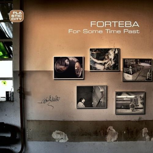 Forteba - For Some Time Past (2008)
