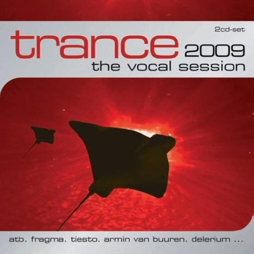 Trance: The Vocal Session 2009 (2008) 2xCD