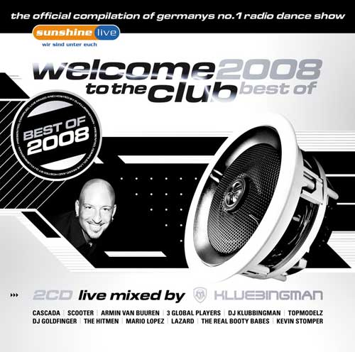 Welcome To The Club: Best Of 2008 (2008) 2xCD