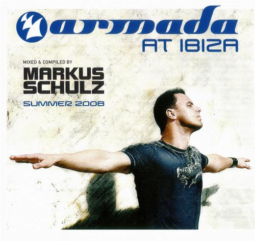 Armada At Ibiza Summer 2008: Mixed And Compiled By Markus Schulz (2008)
