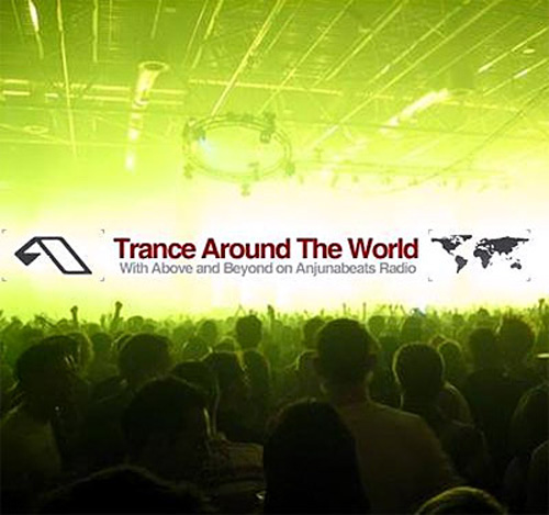 Above and Beyond - Trance Around The World 243