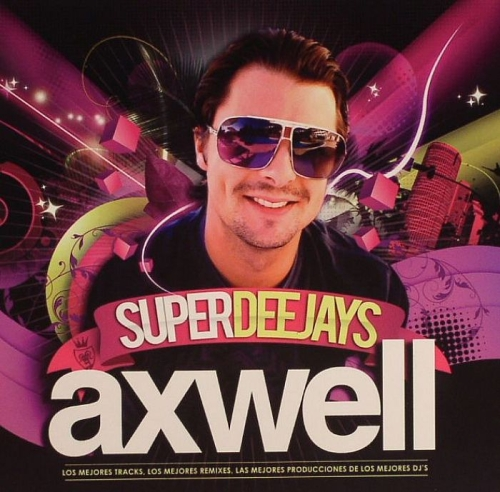 Axwell - Superdeejays