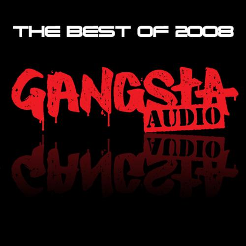 Gangsta Audio: The Best of 2008 (2008)