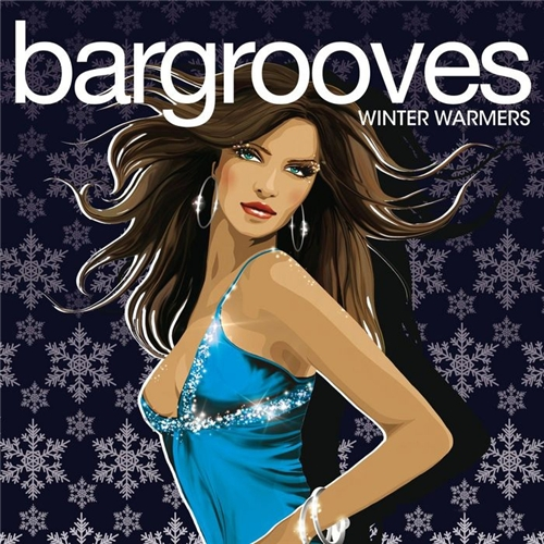Bargrooves: Winter Warmers (2008)